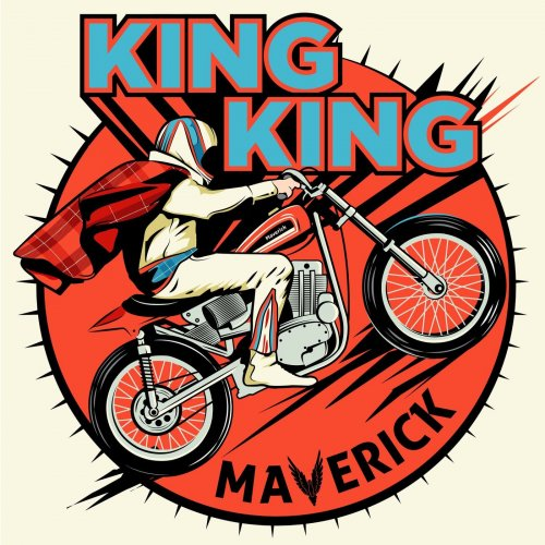 King King - Maverick 2020