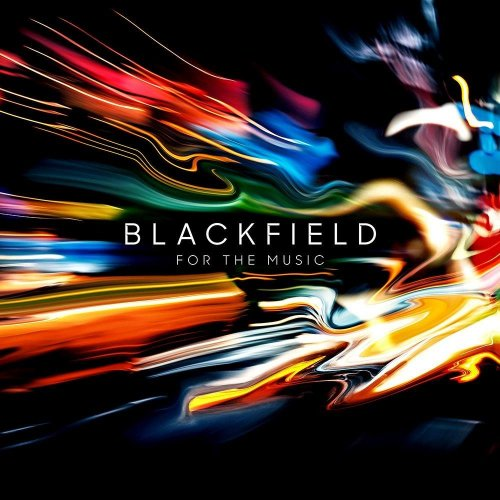 Blackfield - For The Music 2020