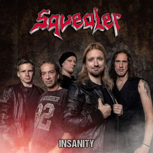 Squealer - Insanity 2020
