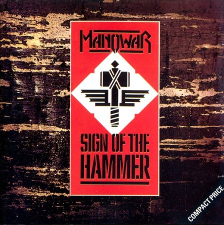 Manowar - Sign of the Hammer 1984 (Lossless)