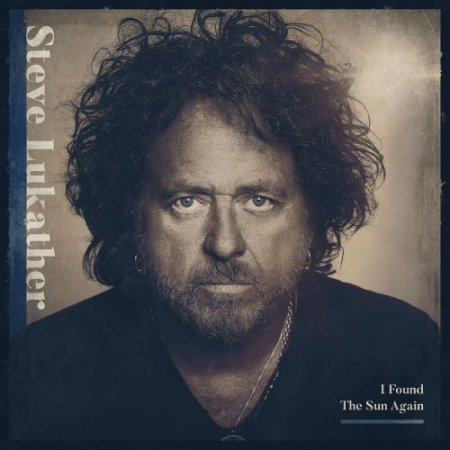 Steve Lukather (TOTO) - I Found The Sun Again 2021