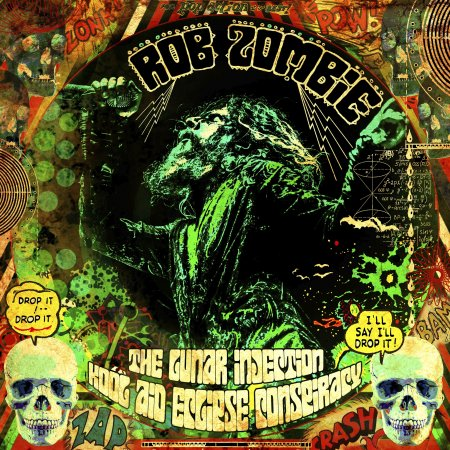 Rob Zombie - The Lunar Injection Kool Aid Eclipse Conspiracy 2021
