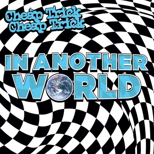 Cheap Trick - In Another World 2021