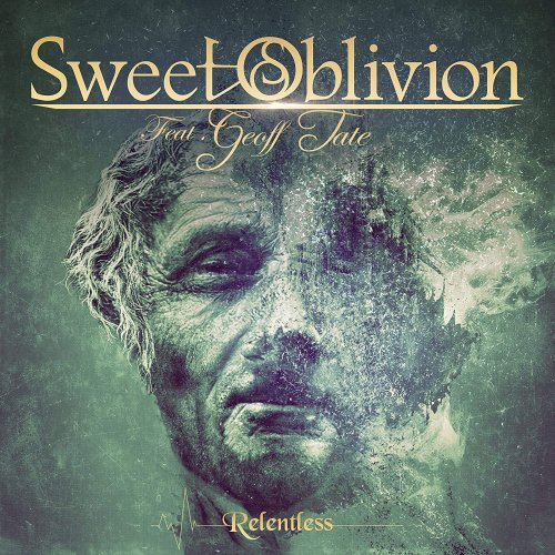 Sweet Oblivion - Relentless 2021
