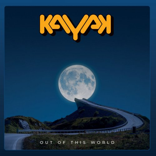 Kayak - Out Of This World 2021