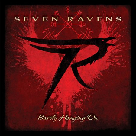 Seven Ravens - Barely Hanging On 2021